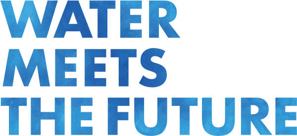 WATER MEETS THE FUTURE